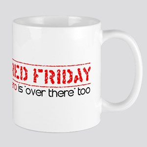 Red Friday [Over There] Mug